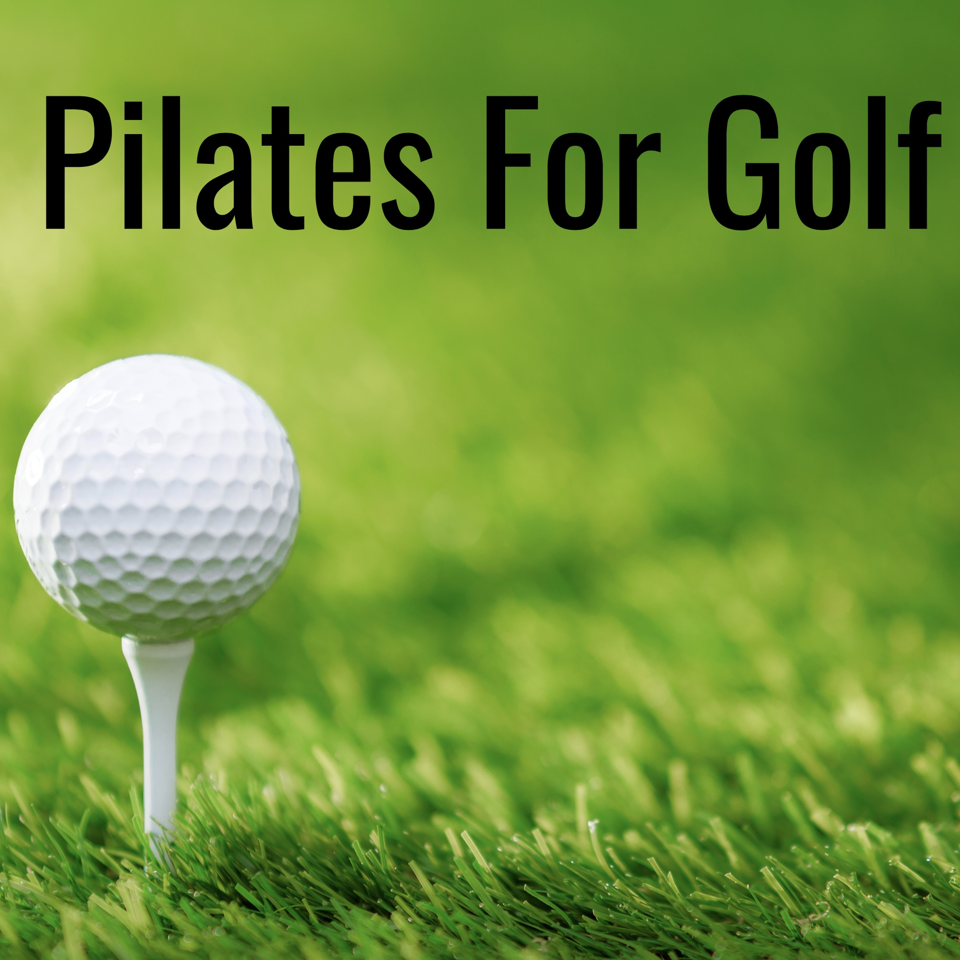 Pilates For Golf Taster Class with Sara Warren-Hawes - Special Price £10