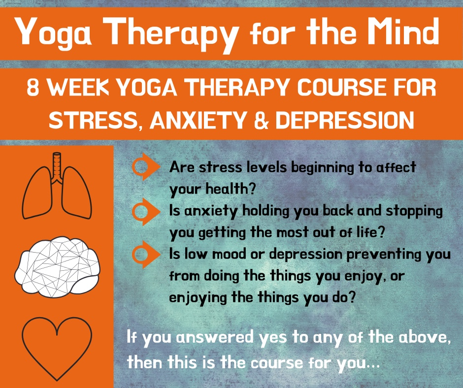Yoga Therapy for the Mind 8 Week Yoga Therapy course for Stress, Anxiety & Depression With Ali Mitchell